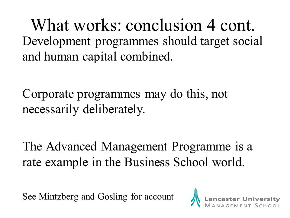 What works: conclusion 4 cont.