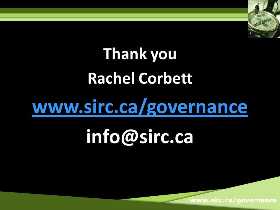 www.sirc.ca/governance Thank you Rachel Corbett www.sirc.ca/governance info@sirc.ca