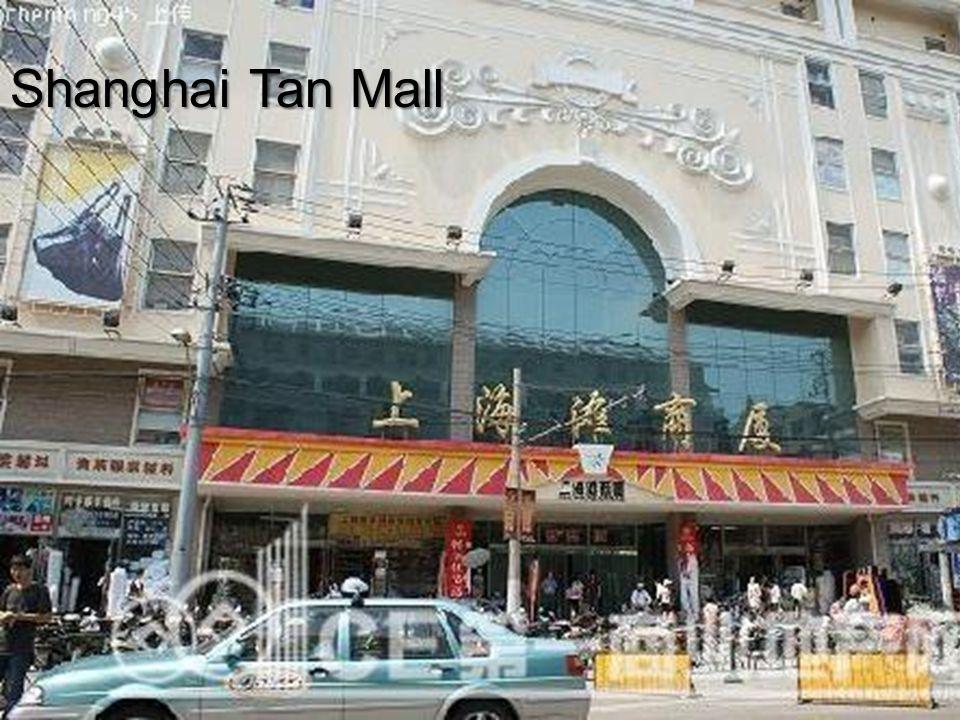 Shanghai Tan Mall