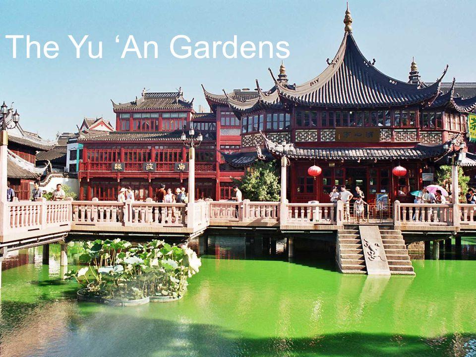 The Yu 'An Gardens