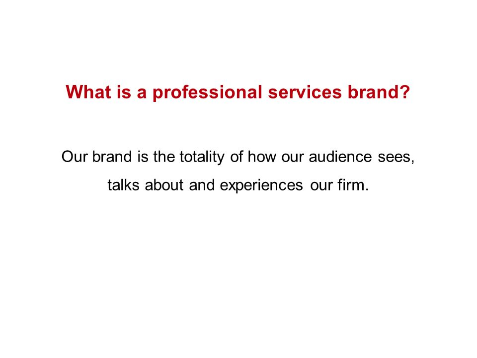 What is a professional services brand.
