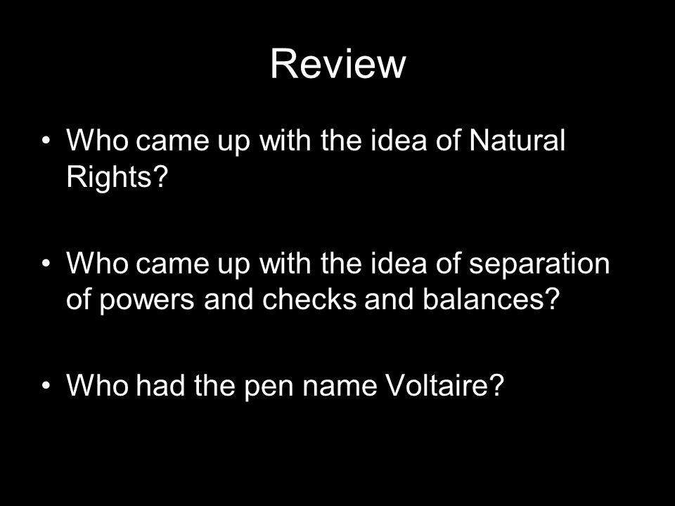 Review Who came up with the idea of Natural Rights.