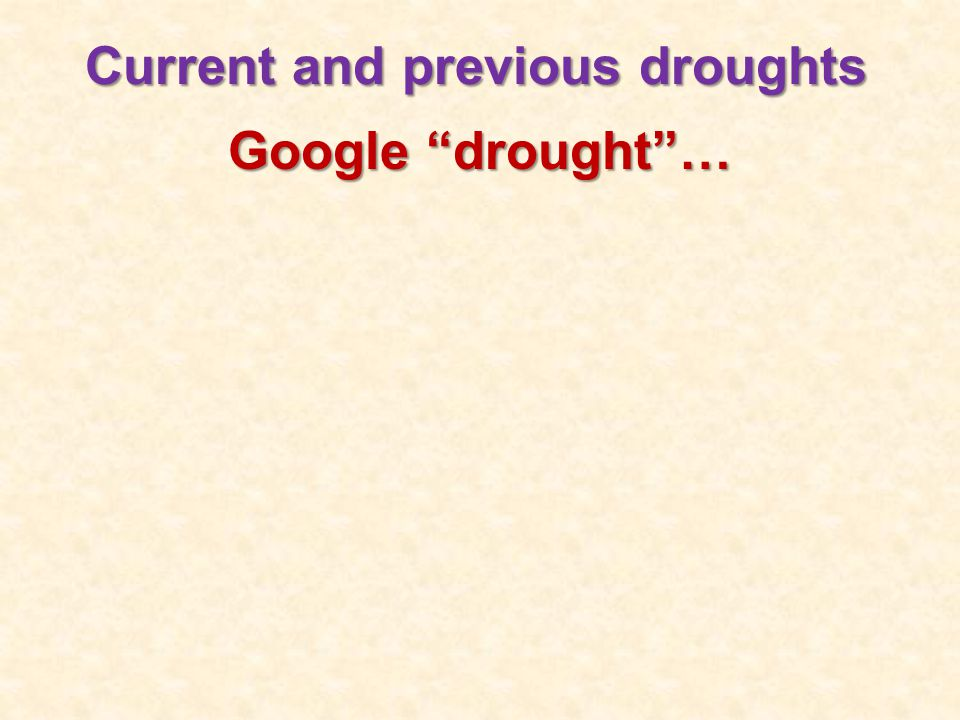 Current and previous droughts Google drought …