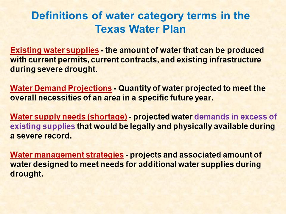 Existing water supplies - the amount of water that can be produced with current permits, current contracts, and existing infrastructure during severe drought.