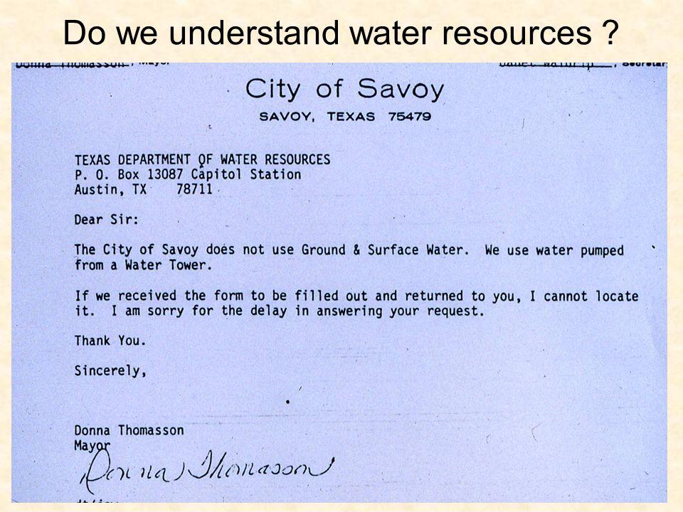 Do we understand water resources