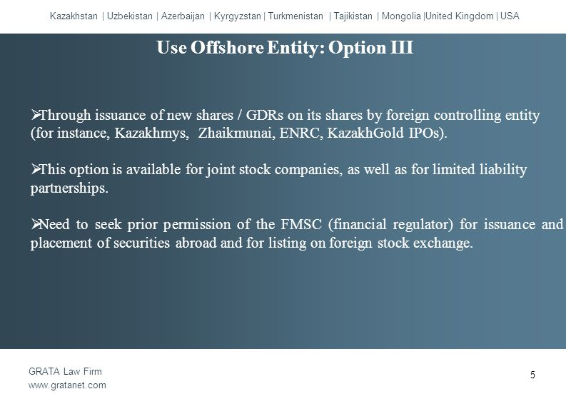  Through issuance of GDR on new shares of the Kazakh JSC.