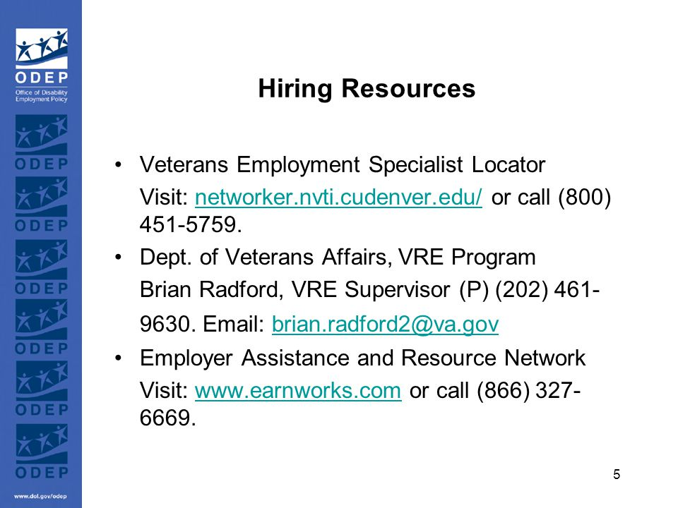 5 Hiring Resources Veterans Employment Specialist Locator Visit: networker.nvti.cudenver.edu/ or call (800) 451-5759.networker.nvti.cudenver.edu/ Dept.