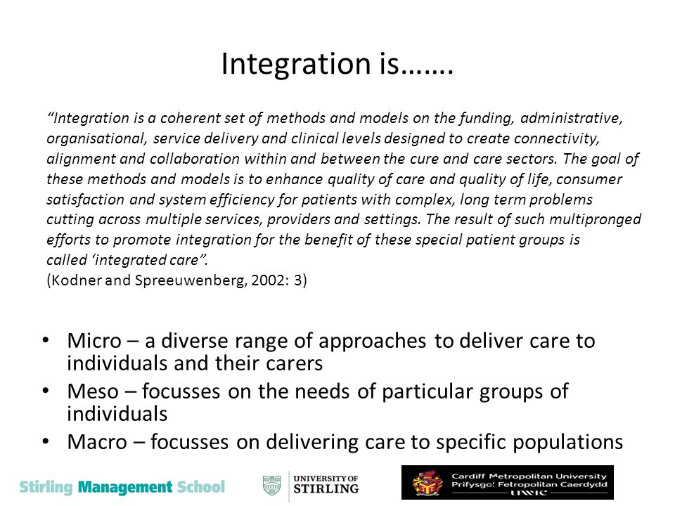 Scotland Partnership working and integration has a had a key role in health and social care policy since 1997 However, Joint Future in 2000 the key driver for the integration of health and social care services Community Health Partnerships continued on this theme and absorbed most of the JF initiatives on health and social care CHPs mainly a health driven agenda but some NHS Boards/Councils saw a greater opportunity for integration and several integrated CHP models emerged Community Health Partnerships now to be replaced by Health & Social Care Partnerships 5