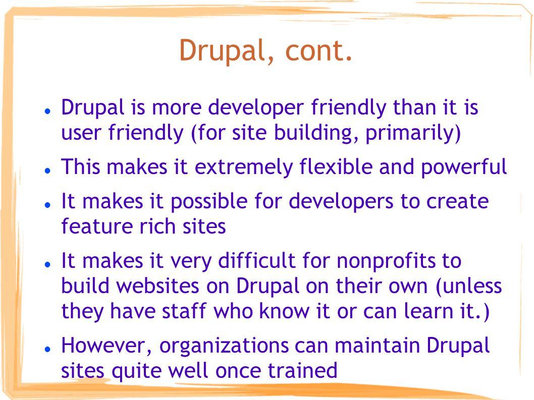 Drupal, cont.
