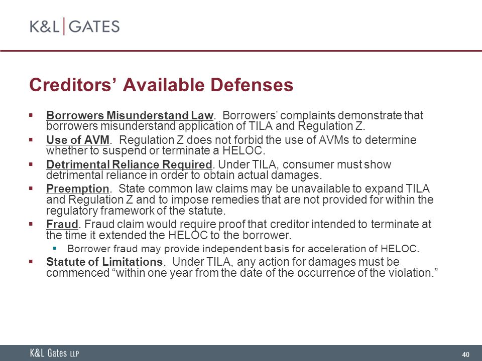 40 Creditors' Available Defenses  Borrowers Misunderstand Law.