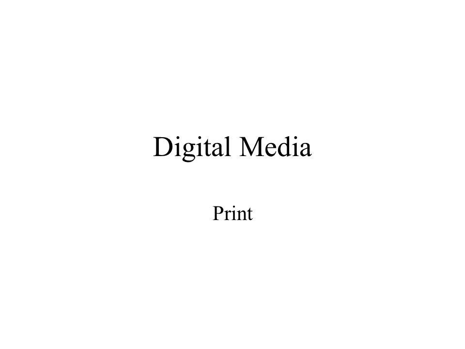 Digital Media Print