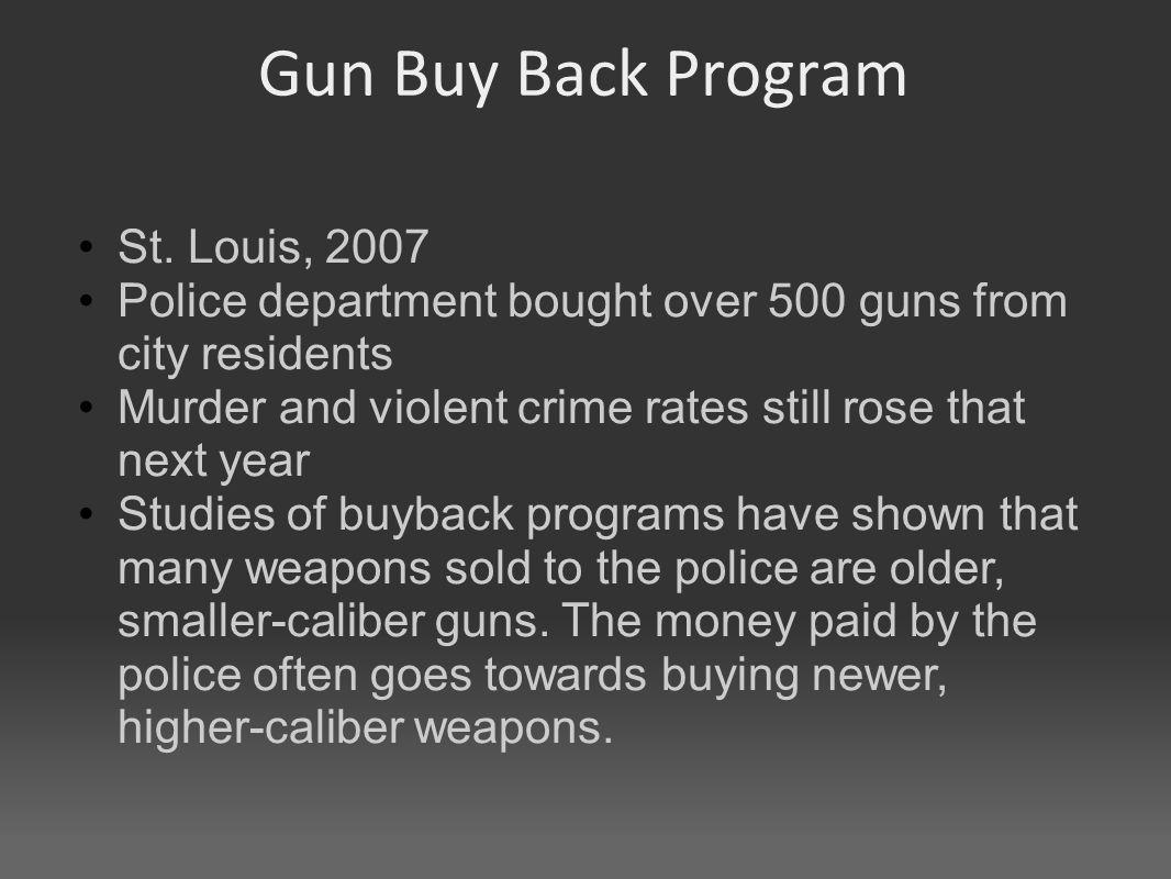Gun Buy Back Program St.