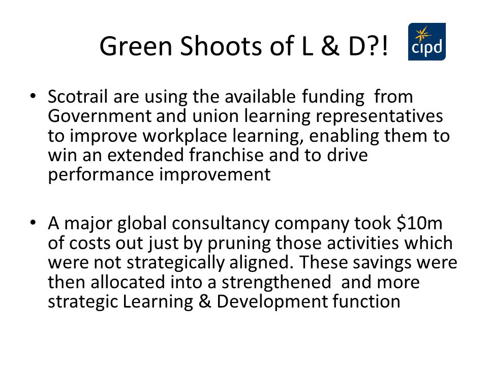 Green Shoots of L & D?! Scotrail are using the available funding from Government and union learning representatives to improve workplace learning, ena