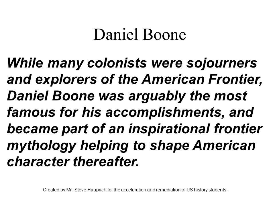 Daniel Boone Created by Mr.