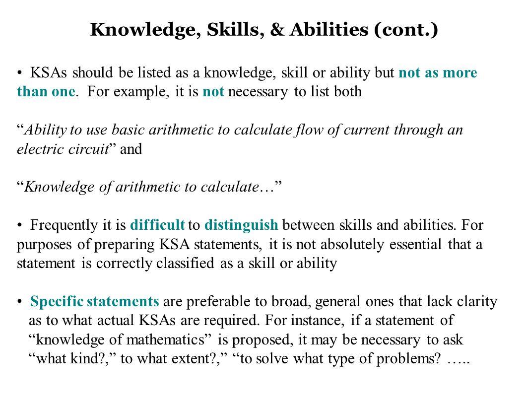 Avoid rephrasing a job task as a knowledge, skill or ability.