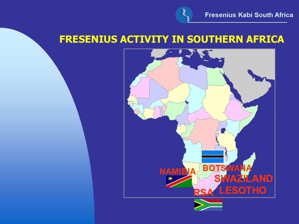 Fresenius Kabi South Africa FRESENIUS ACTIVITY IN SOUTHERN AFRICA RSA LESOTHO NAMIBIA BOTSWANA SWAZILAND