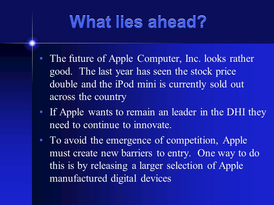 What lies ahead. The future of Apple Computer, Inc.