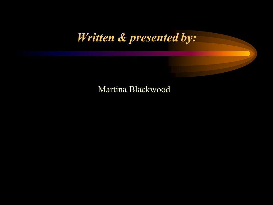 Written & presented by: Martina Blackwood