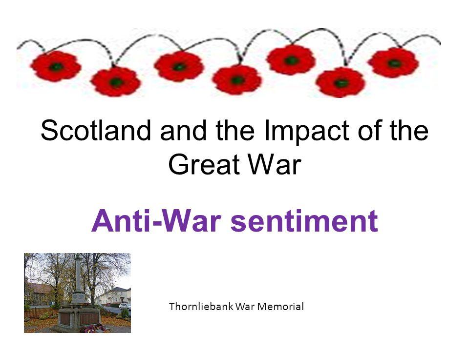 Scotland and the Impact of the Great War Anti-War sentiment Thornliebank War Memorial