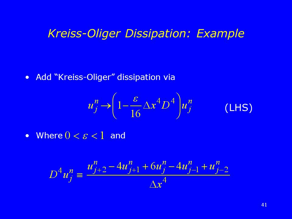"41 Kreiss-Oliger Dissipation: Example Add ""Kreiss-Oliger"" dissipation via Where and (LHS)"