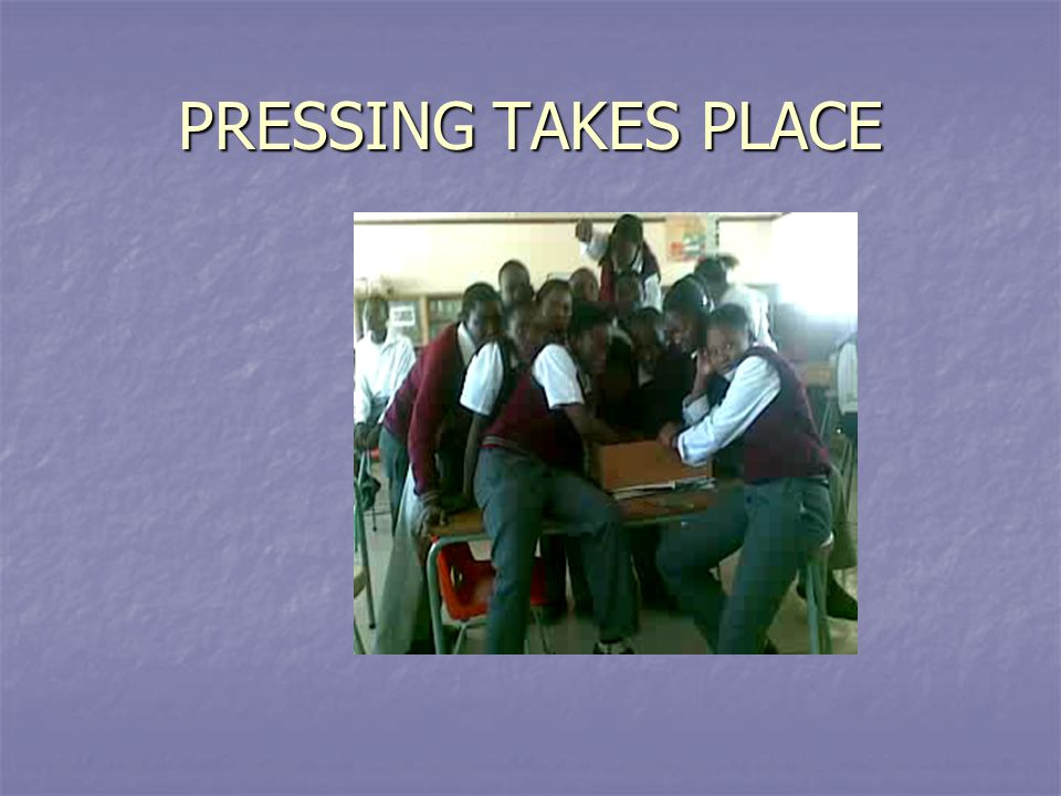 PRESSING TAKES PLACE