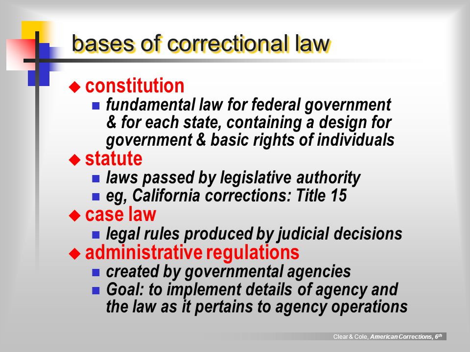 Clear & Cole, American Corrections, 6 th Booth v.