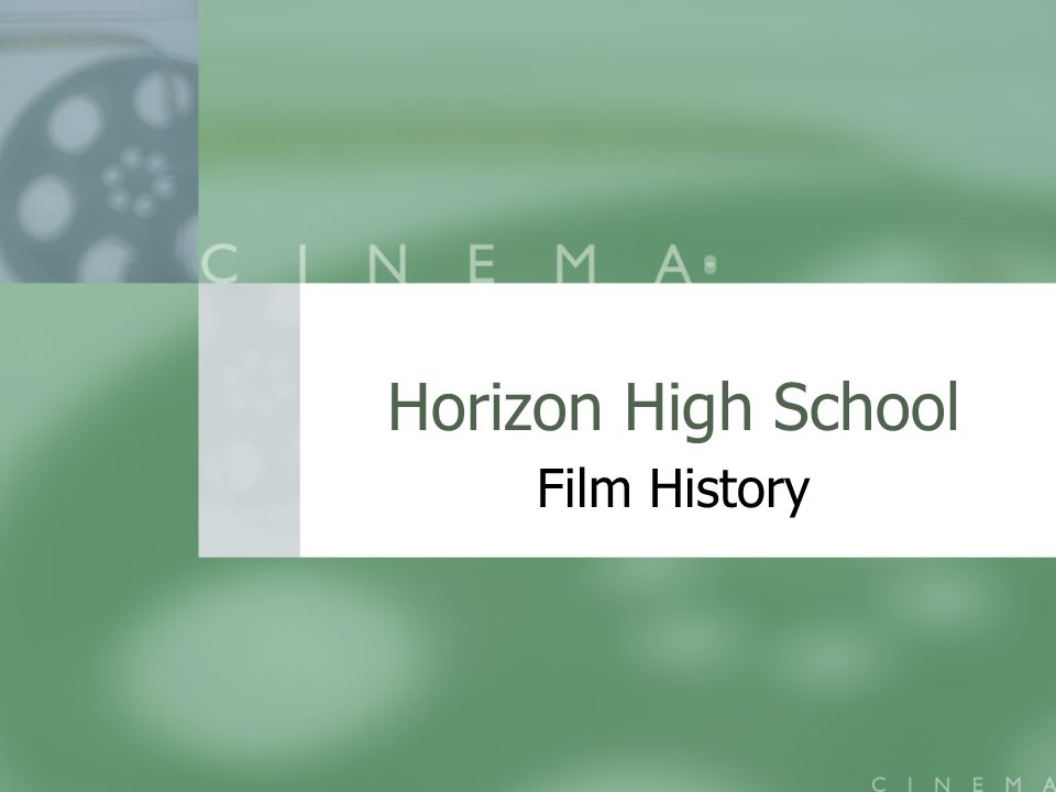 Horizon High School Film History