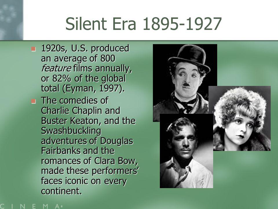 Silent Era 1895-1927 1920s, U.S.
