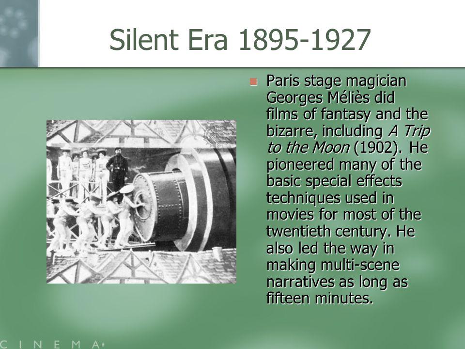 Silent Era 1895-1927 Edwin S.