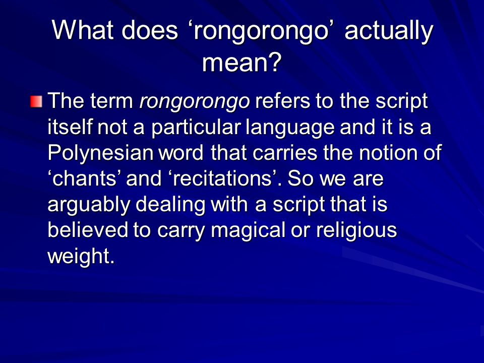 What does 'rongorongo' actually mean.