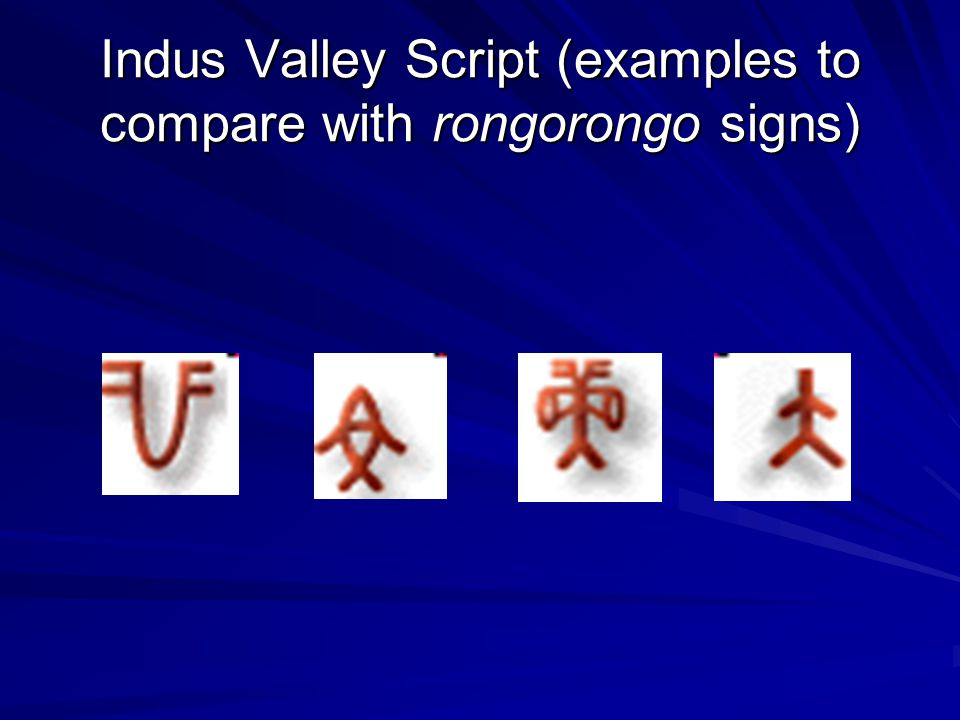 Indus Valley Script (examples to compare with rongorongo signs)
