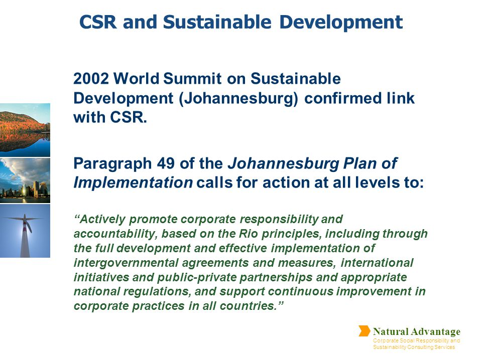 Natural Advantage Corporate Social Responsibility and Sustainability Consulting Services CSR and Sustainable Development 2002 World Summit on Sustaina