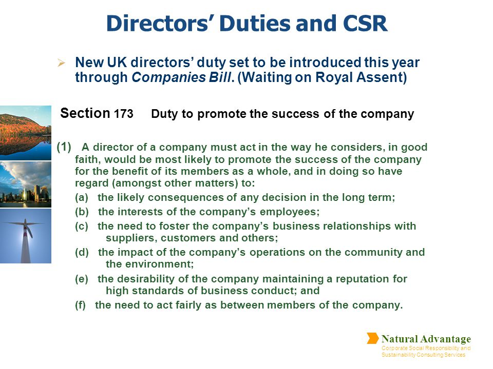 Natural Advantage Corporate Social Responsibility and Sustainability Consulting Services Directors' Duties and CSR  New UK directors' duty set to be