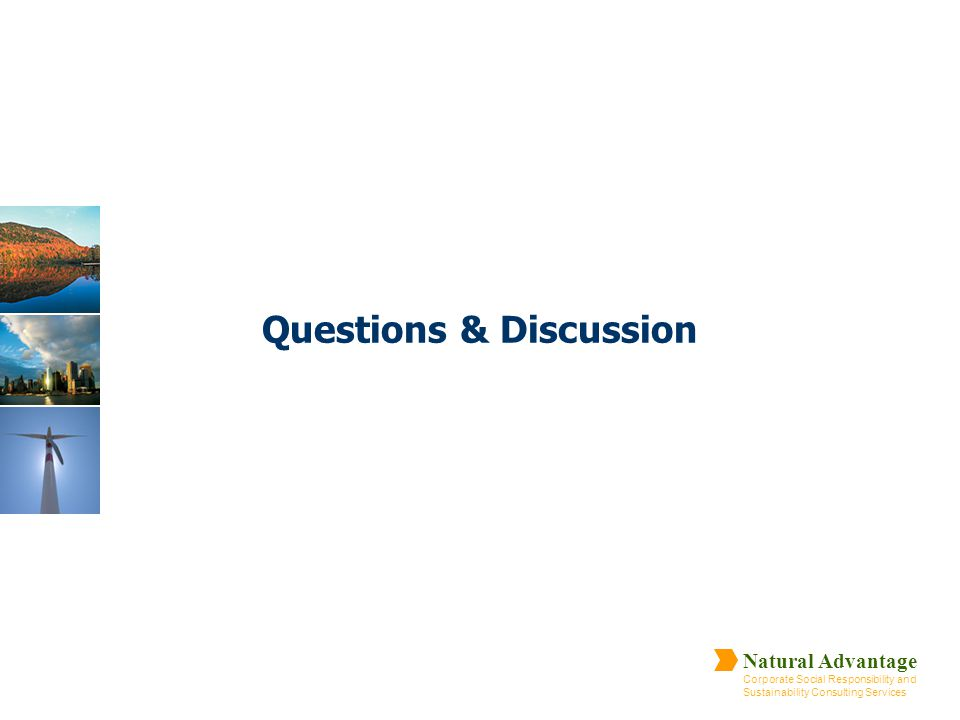 Natural Advantage Corporate Social Responsibility and Sustainability Consulting Services Questions & Discussion
