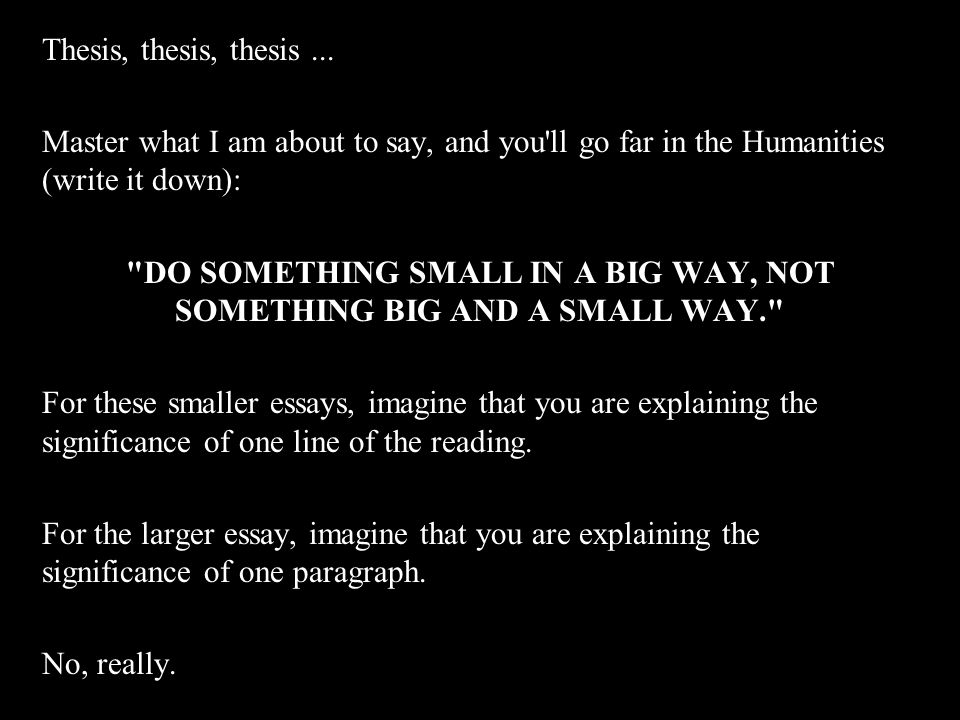 Thesis, thesis, thesis...