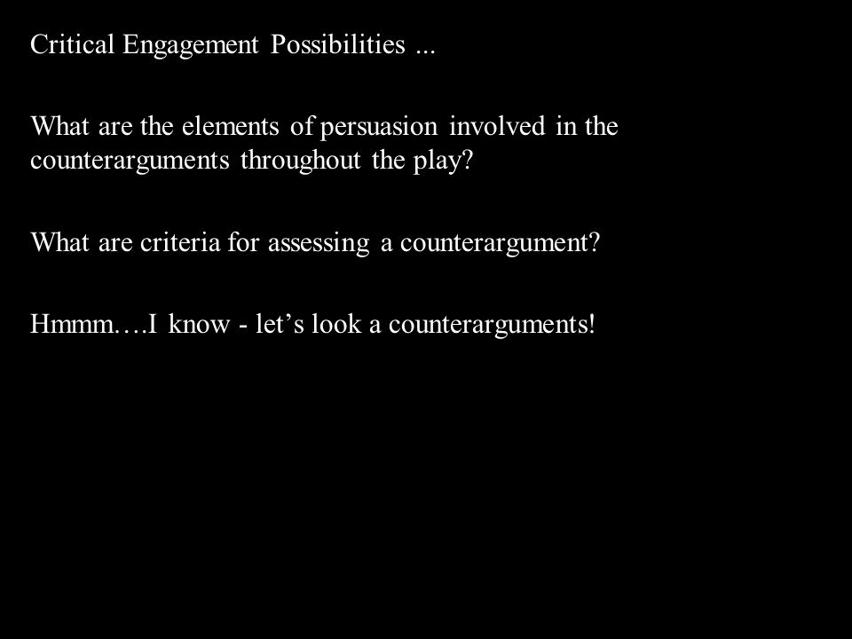 Critical Engagement Possibilities...