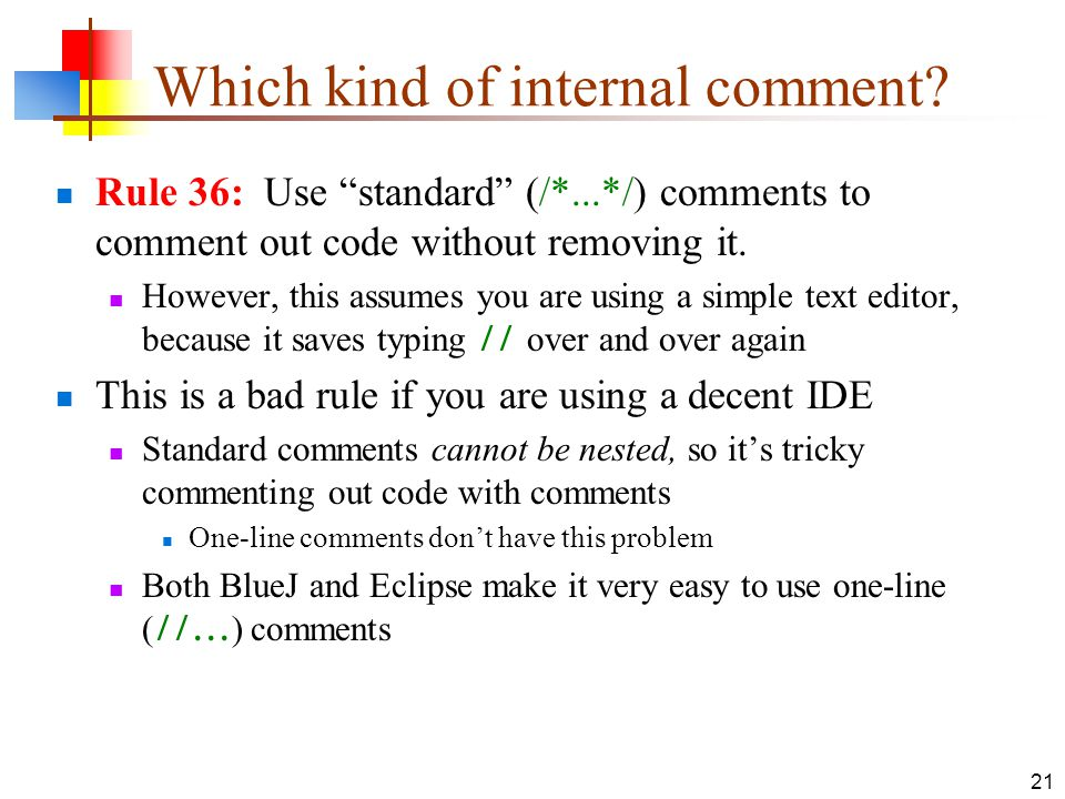 21 Which kind of internal comment.