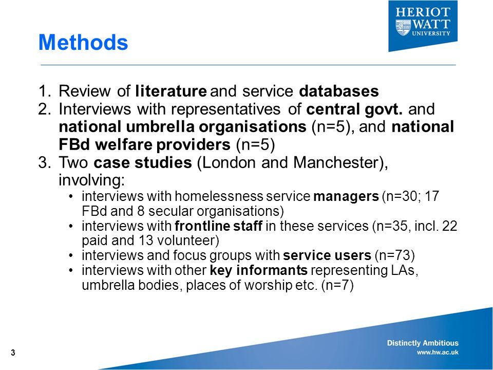 Methods 1.Review of literature and service databases 2.Interviews with representatives of central govt.