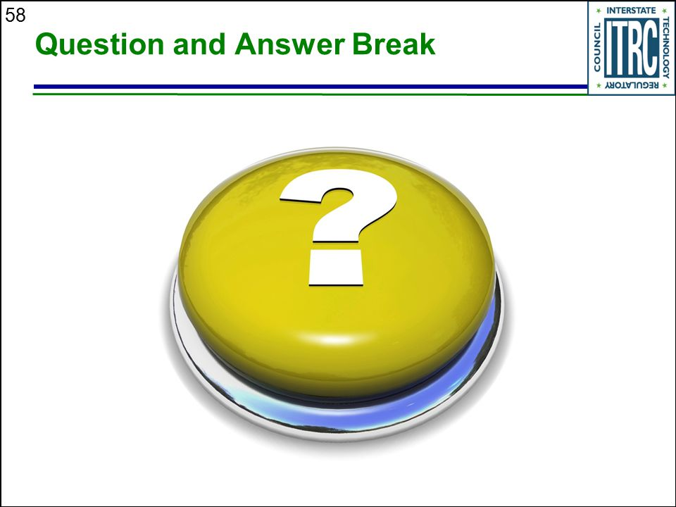 58 Question and Answer Break