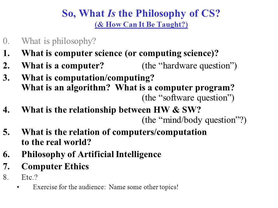 If CS Is a Science, then… What is it a science of.
