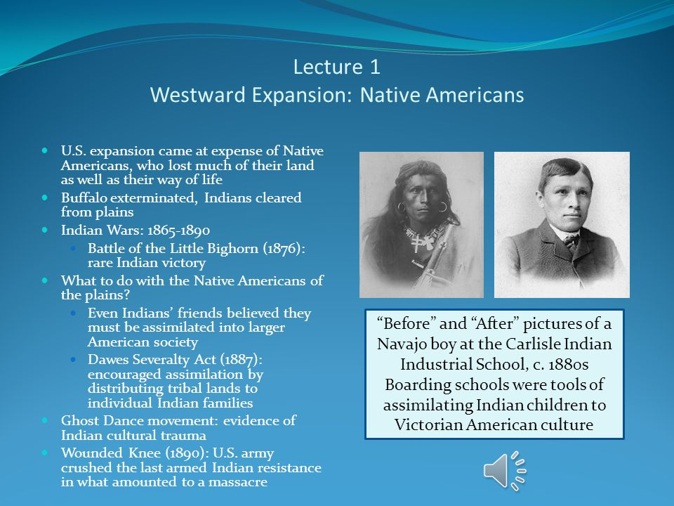 Lecture 1 Westward Expansion: Native Americans U.S.