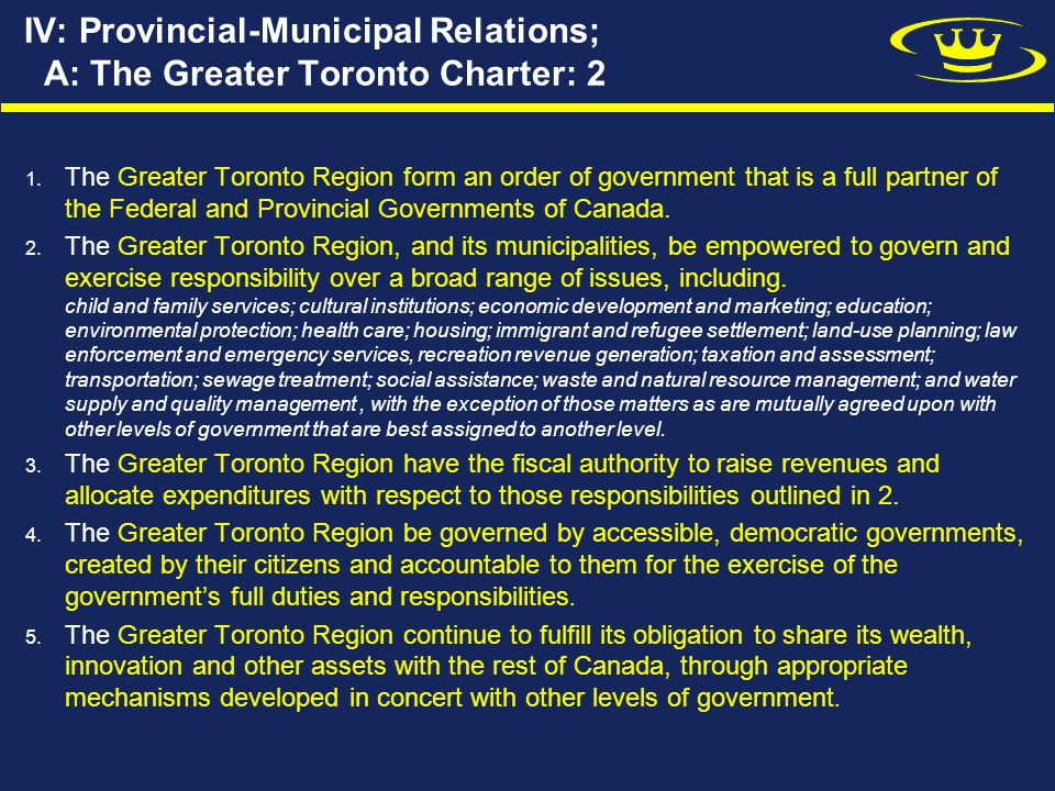 IV: Provincial-Municipal Relations; A: The Greater Toronto Charter: 2 1.