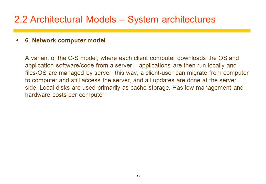 12 2.2 Architectural Models – System architecture  5.