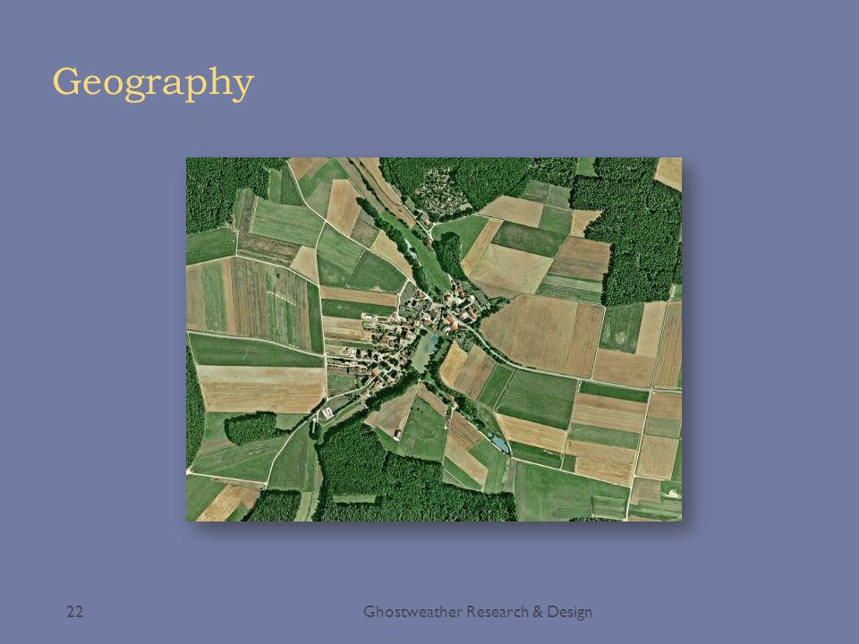Geography Ghostweather Research & Design22