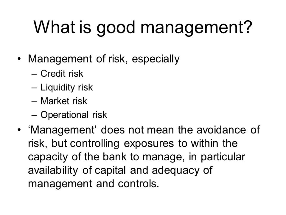What is good management.