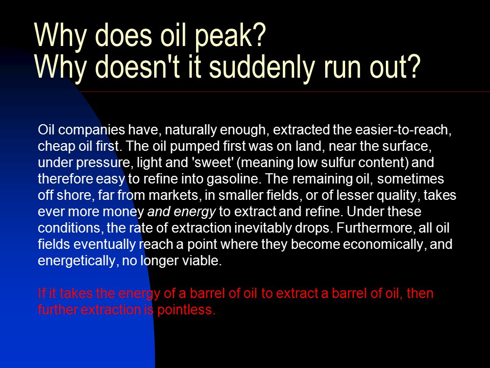 But it s just oil - there are other fossil fuels, other energy sources, right.