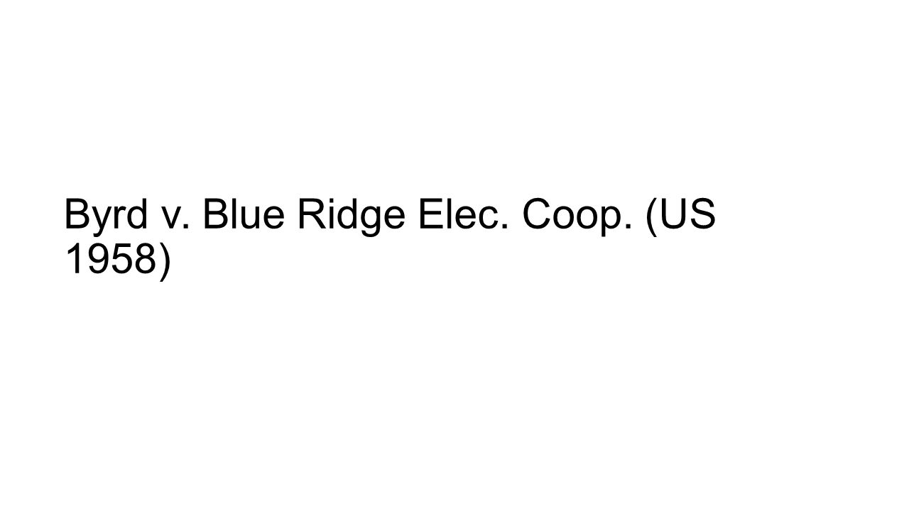 Byrd v. Blue Ridge Elec. Coop. (US 1958)