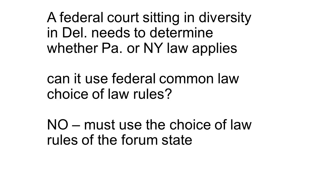 A federal court sitting in diversity in Del. needs to determine whether Pa.