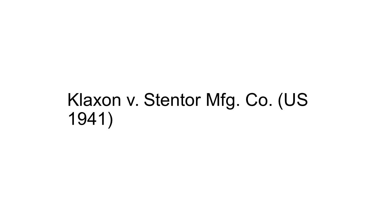 Klaxon v. Stentor Mfg. Co. (US 1941)