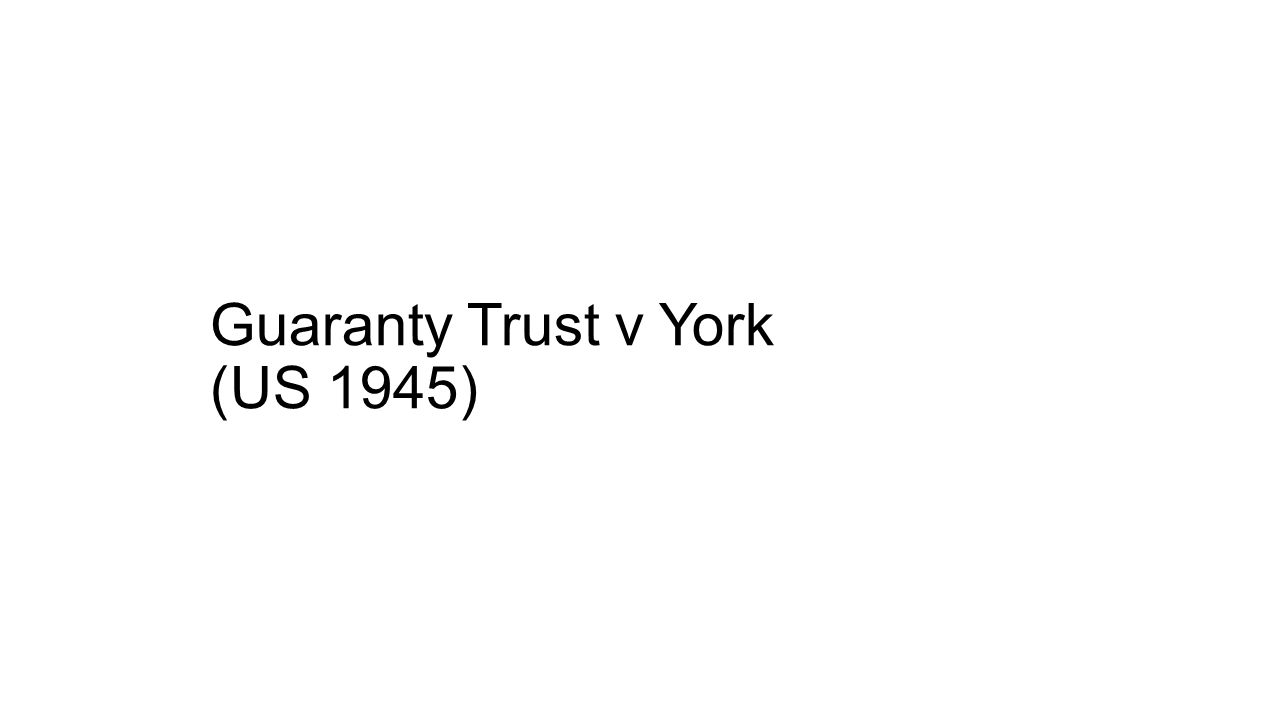 Guaranty Trust v York (US 1945)